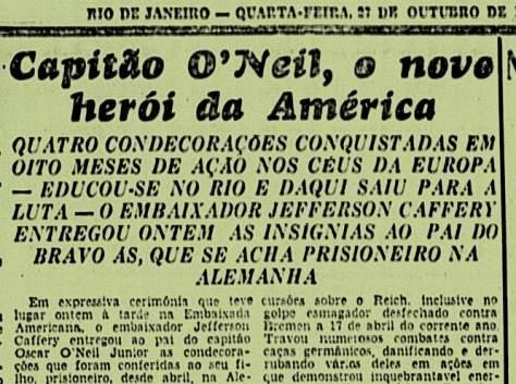 Notícia da cerimônia de entrega de condecorações a família do capitão O'Neill no Rio de Janeiro