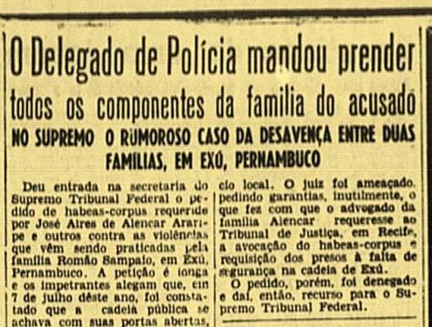 A luta em Exu, entre as famílias Alencar e Sampaio, repercutia fortemente no Rio de Janeiro em 1949. Jornal carioca