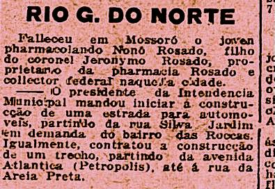 Entre outras notícias publicadas pelo jornal carioca Gazeta de Notícias, de 3 de novembro de 1925, vemos o relato da morte de um dos filhos de Jerônimo Rosado