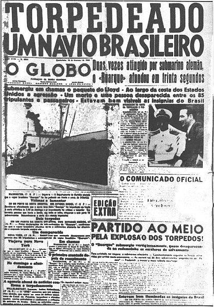Manchete comum na época da guerra e que revoltava o povo brasileiro