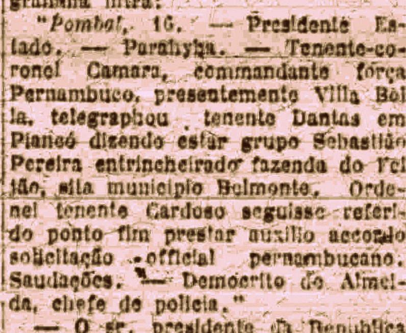 Notícia do Diário de Pernambuco, edição de 17 de março de 1922, mostrando a presença de Sinhô Pereira e seus cangaceiros na Fazenda Feijão, Belmonte, Pernambuco. Logo ele deixaria o cangaço