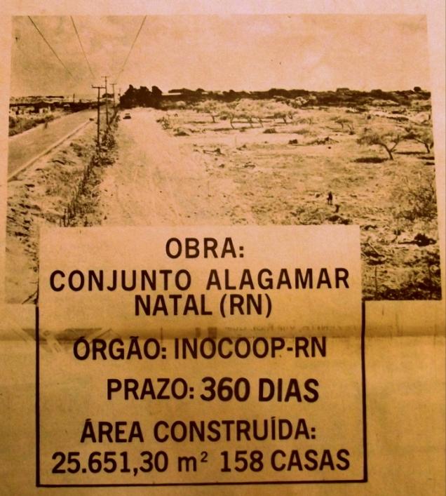 A estrada de Ponta Negra só tinha uma via e Alagamar mostrava os cajueiros de uma antiga plantação. Mas a propaganda era interessante, 158 casas em um ano.