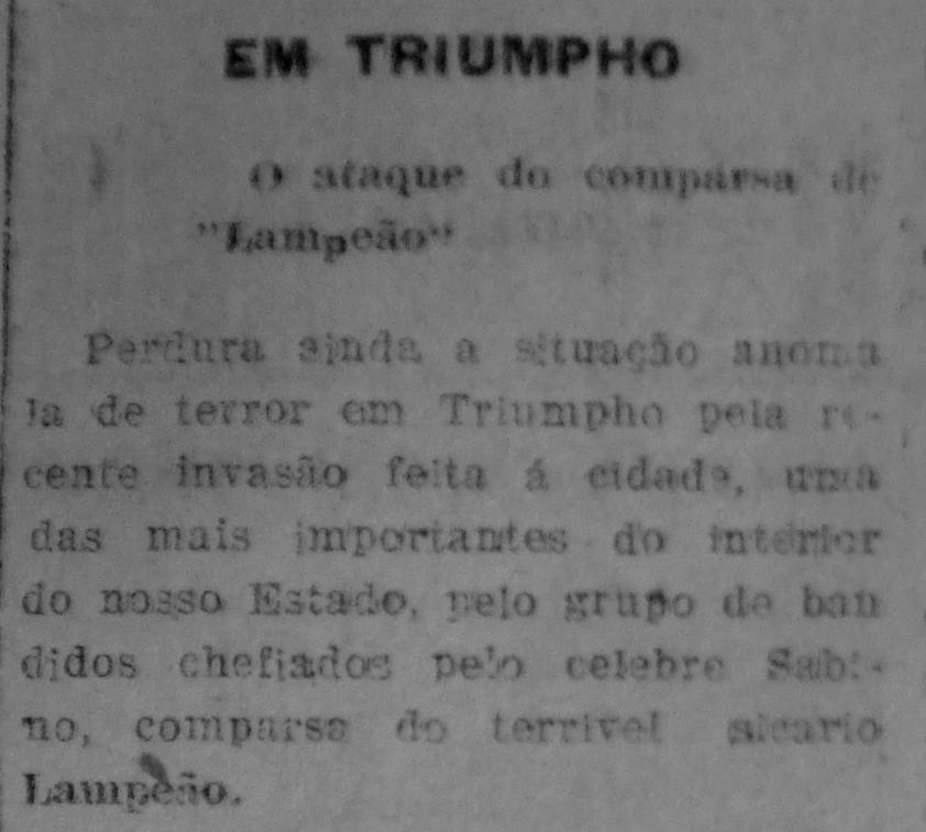 """Início da extensa reportagem divulgada no jornal recifense """"A Província"""",  edição do dia 10 de julho de 1926, dando conta do ataque de Sabino a Triunfo."""