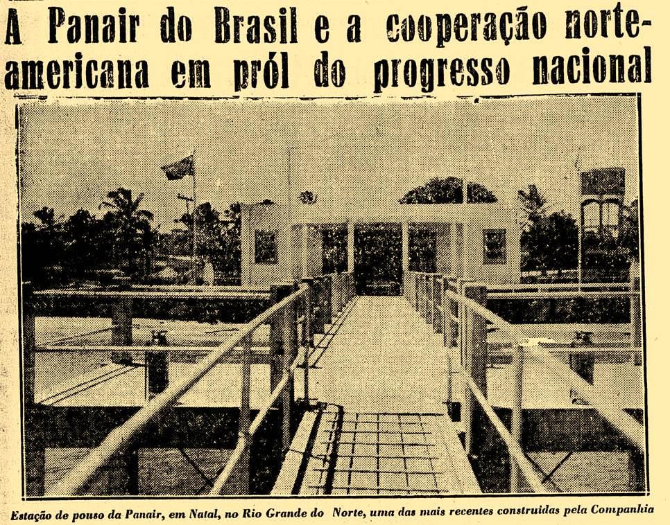 Enquanto a guerra se expandia em várias partes do mundo, em Natal, a Panair apresentava sua estação de passageiros a margem do rio Potengi - Fonte - Coleção do autor