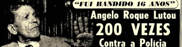 Manchete da reportagem da década de 1950, sobre a regeneração de Ângelo Roque