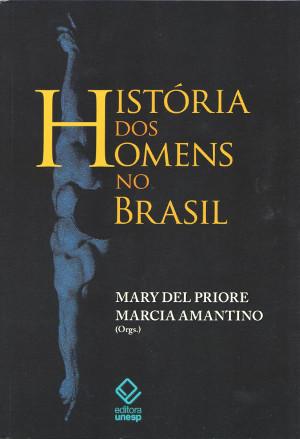 Novo livro da historiadora aborda a trajetória masculina no Brasil [Foto: Divulgação]