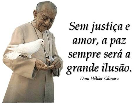 Dom Hélder_Sem justiça e amor