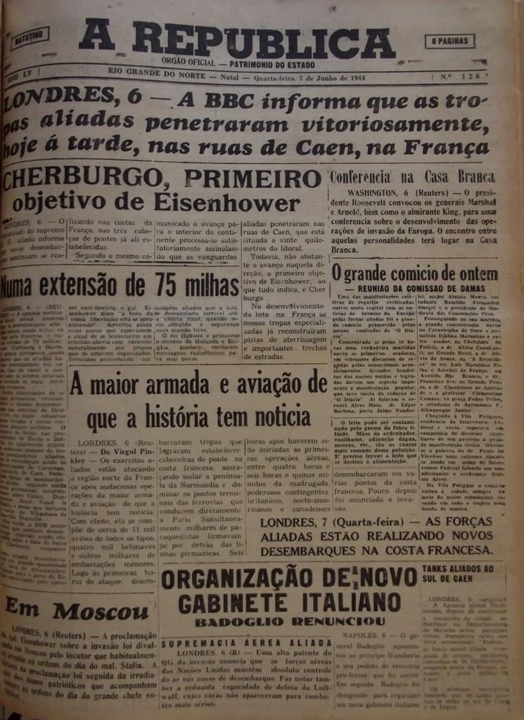 Como os potiguares receberam a notícia da invasão da Normandia - Jornal natalense A República, 7 de junho de 1944