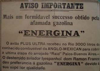 """Mesmo sem amerissarem no Rio Potengi, em Natal, a expectativa na capital potiguar com uma possível chegada do """"Plus Ultra"""" era intensa. Até mesmo grandes propagandas de marcas de gasolina que abasteceram a aeronave eram vistas nos jornais natalenses da época."""