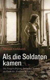 Livro da historiadora Miriam Gebhardt sobre este complicado tema para os alemães