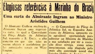 Elogio do almirante Ingram aos capitães das escoltas brasileiras e publicado nos jornais cariocas