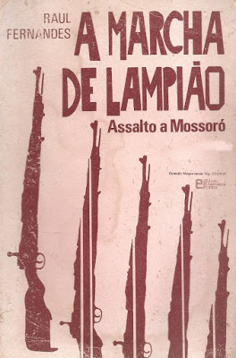 livro-a-marcha-de-lampio-assalto-a-mossoro-1985-9400-MLB20015564720_122013-F