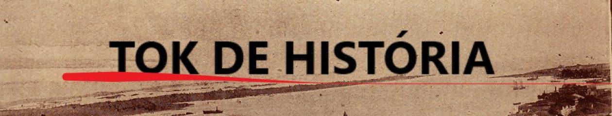 TOK de HISTÓRIA – ROSTAND MEDEIROS